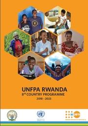 UNFPA RWANDA 8th COUNTRY PROGRAMME 2018 - 2023