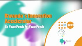 Rwanda's Innovation Accelerator 2018